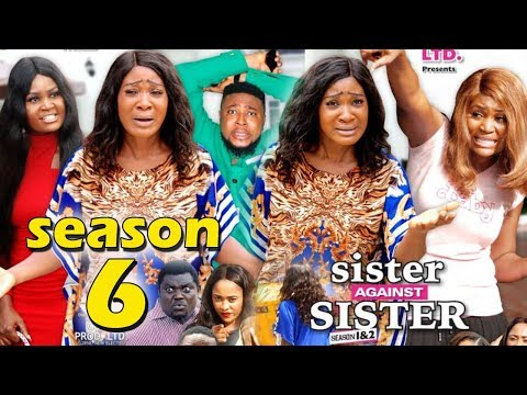 SISTER AGAINST SISTER SEASON 6 - (New Movie) Mercy Johnson 2019 Latest Nigerian Nollywood Movie