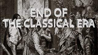 HIST 1111 Lecture 15 - End of the Classical Era