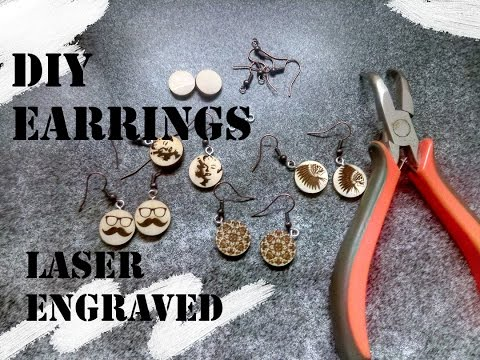 how to make earrings with low power laser engraver