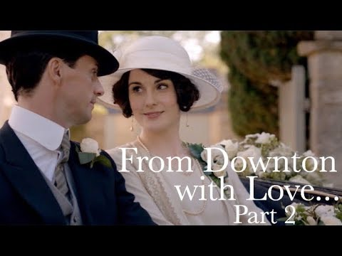 From Downton with Love... Part 2 || Downton Abbey: The Weddings Special Features