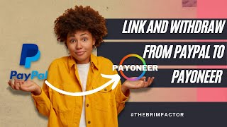 How To Withdraw Fŗom PayPal To Payoneer [Link PayPal To Payoneer]