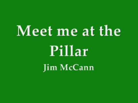 Jim McCann - Meet me at the Pillar