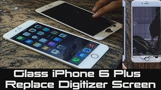 how to replace cracked iphone lcd screen   fix cracked digitizer iphone 6 plus
