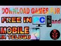 How to download Games for free in pc and mobile in telugu 2018