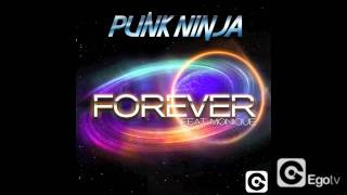 PUNK NINJA FT MONIQUE - Forever