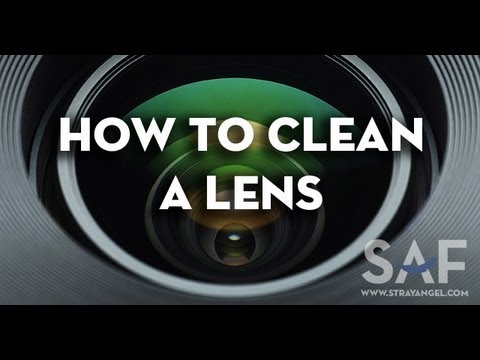 How To Properly Clean A Lens