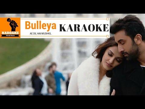 Bulleya - Ae Dil Hai Mushkil | KARAOKE with Lyrics | Pitch9 Karaoke thumbnail