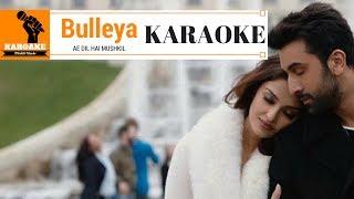 Bulleya full KARAOKE with Lyrics