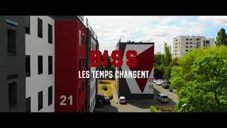 Biss - Les Temps Changent ( clip officiel)