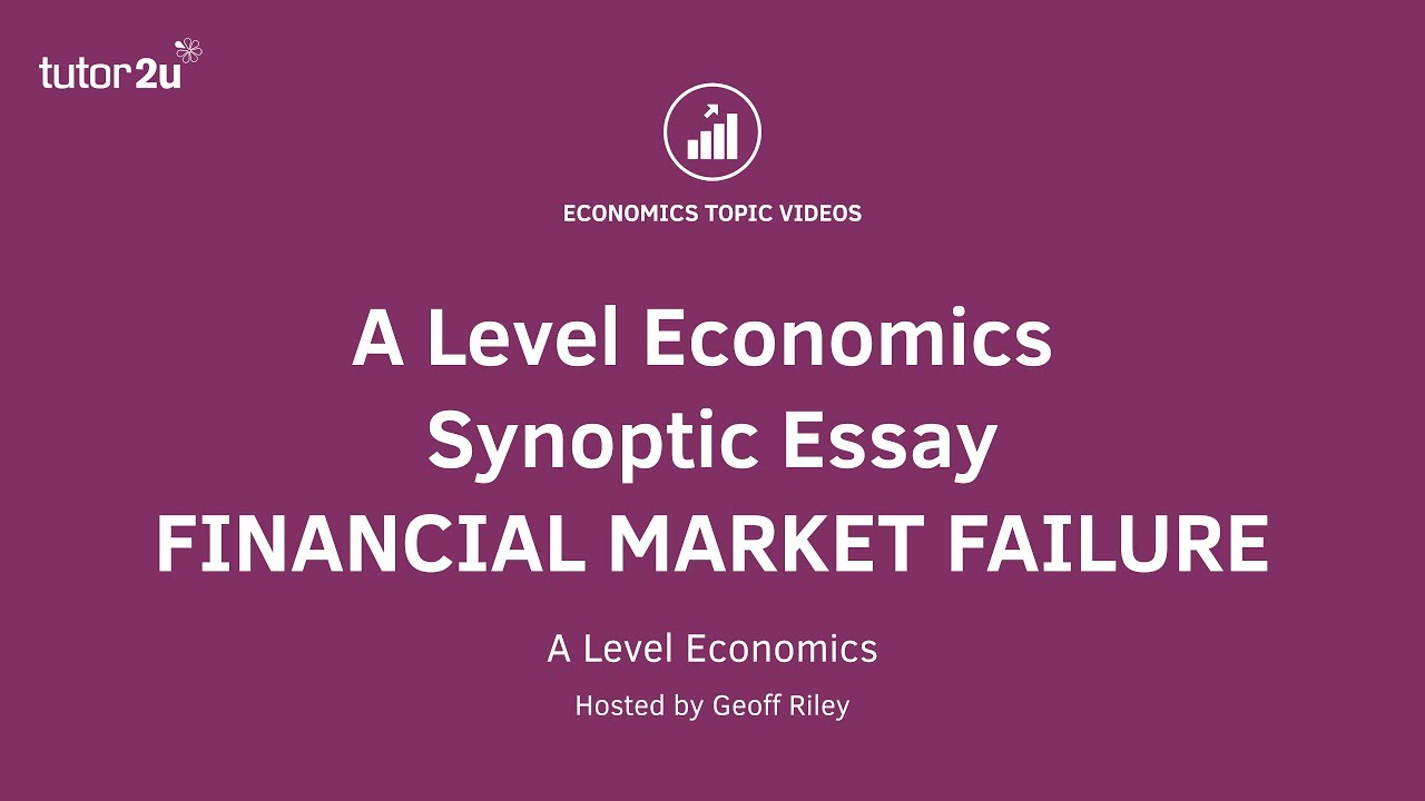 Example Of Book Review Essay A Level Economics Synoptic Essay Guide Financial Market Failure Smoking Should Be Banned In Public Places Essay also One Art Essay A Level Economics Synoptic Essay Guide Financial Market Failure  Sample College Essay