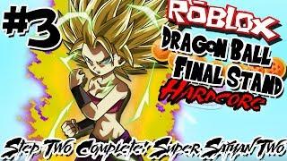 STEP 2 COMPLETE: SUPER SAIYAN 2! | Roblox: Dragon Ball Final Stand HARDCORE - Episode 3