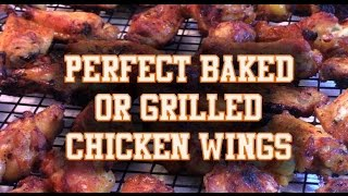 The Perfect Baked/grilled Chicken Wings With Sweet & Spicy Sauce