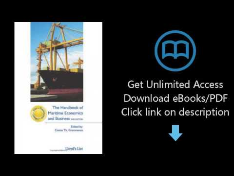 D.0.w.n-load The Handbook of Maritime Economics and Business (The Grammenos Library) {P.d#f}