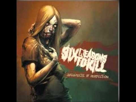 Six Reasons To Kill  - False Absolution