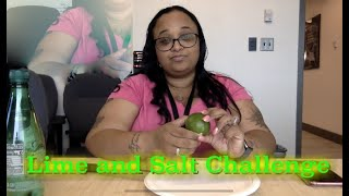 Lime and Salt Challenge