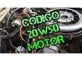 Que Significa 20W50 cambio aceite Motor