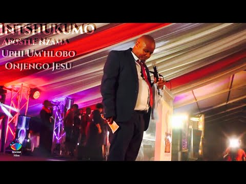 INTSHUKUMO (Apostle Nzama) Uphi Um'hlobo Onjengo Jesu