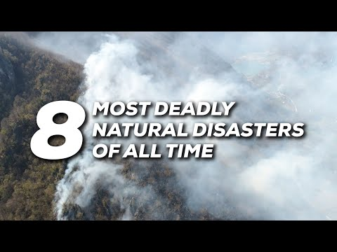 Most Deadly Natural Disasters of All Time