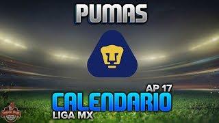 ✔ Pumas | Calendario Oficial Apertura 2017 | Liga Mx