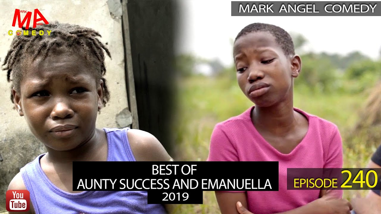 Download BEST OF AUNTY SUCCESS AND EMANUELLA 2019 (Mark Angel Comedy) (Episode 240)