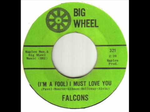 Falcons - (I'm A Fool) I Must Love You.wmv