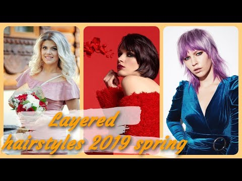 New 💝 ideas for layered hairstyles 2019 spring
