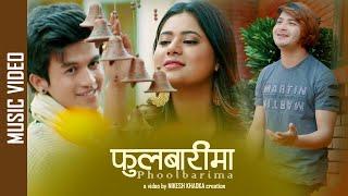 Phoolbarima - New Nepali Song || Pratap Das || Keki Adhikari, Alex Tiruwa || Dip Ghatani, SP Koirala