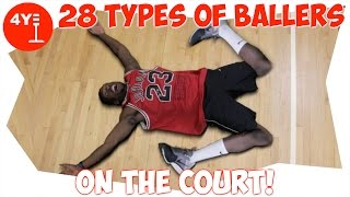 One of 4YE Comedy's most viewed videos: 28 TYPES OF BALLERS ON THE COURT