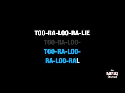 "Too-Ra-Loo-Ra-Loo-Ral (That's An Irish Lullaby) in the Style of ""Traditional"" (no lead vocal)"