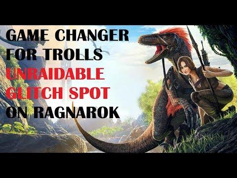 RAG: ARK UNRAIDABLE GLITCH SPOT TROLLS WILL LOVE ON RAGNAROK (Cheat)