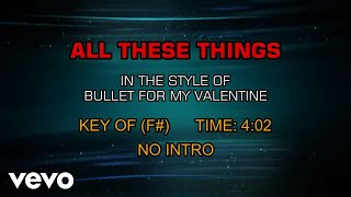 Bullet For My Valentine - All These Things (Karaoke)