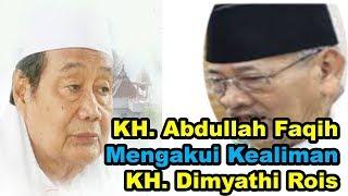 KH Abdullah Faqih Mengakui Kealiman KH Dimyati Rois Kaliwungu Ulama 39 NU