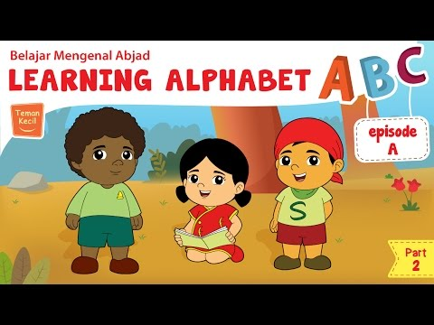 Learning Alphabet A - video edukasi - Teman Kecil - Part 2