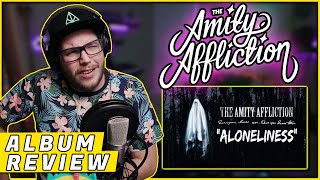 "OHRION REACTS: ""Aloneliness"" By THE AMITY AFFLICTION (REACTION/ ALBUM REVIEW)"