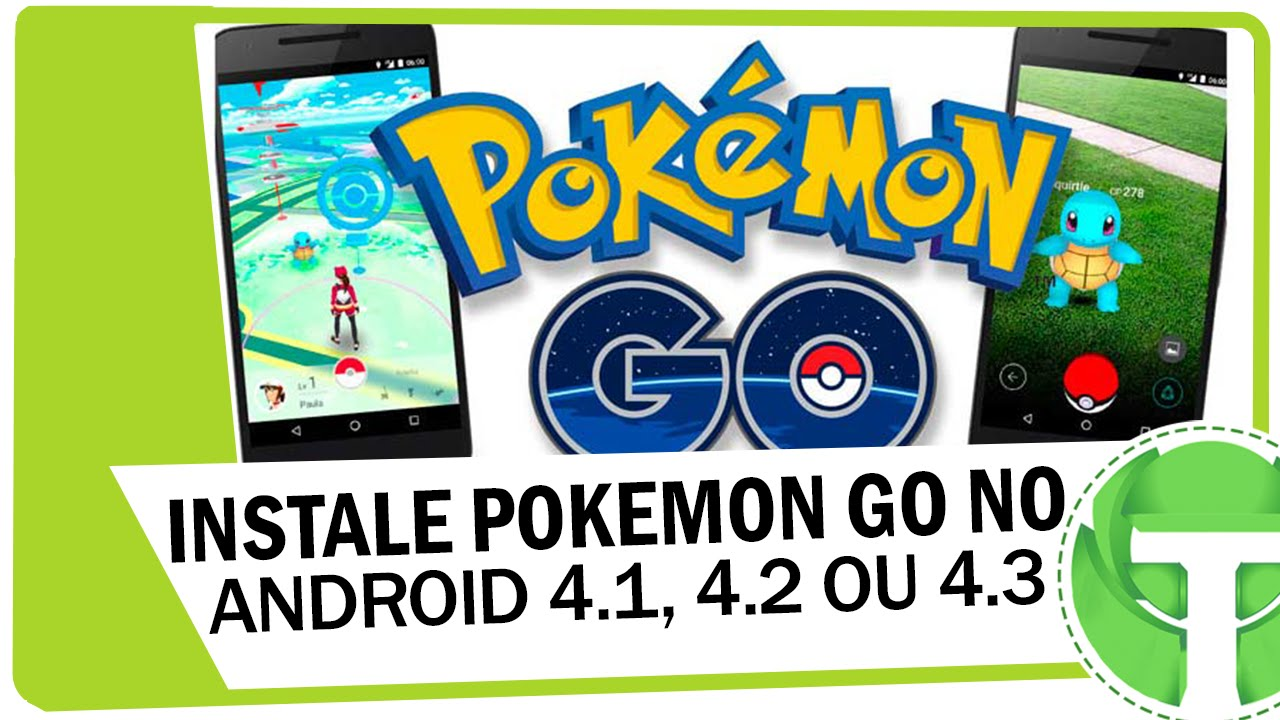 Pokemon go для андроид 4 1 1