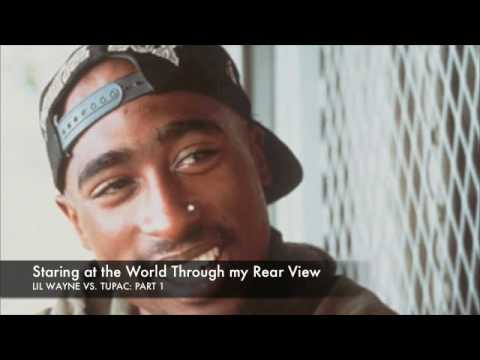 2pac Vs. Lil Wayne(Part1)...THE BEST OF BOTH WORLDS
