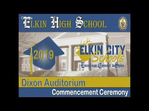 Elkin High School - Graduation Ceremony 2019