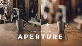 How to Choose tнe Best Aperture