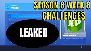 ALL SEASON 8 WEEK 8 CHALLENGES LEAKED - All Fortnite Season 8 Week 8 Challenges Guide