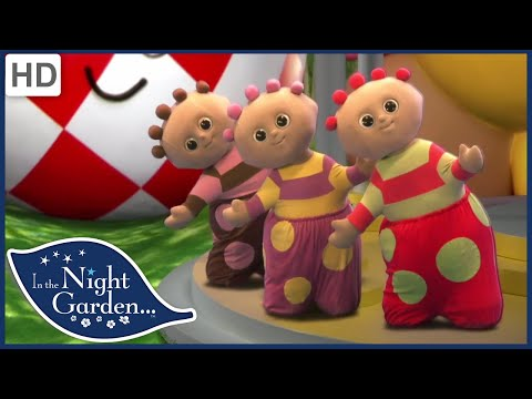 In the Night Garden 207 - Wave to the Wottingers Videos for Kids | Full Episodes | Season 2