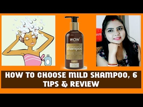 how-to-choose-mild-shampoo,-6-tips,-best-mild-wow-shampoo-review-#organic-#haircaretips