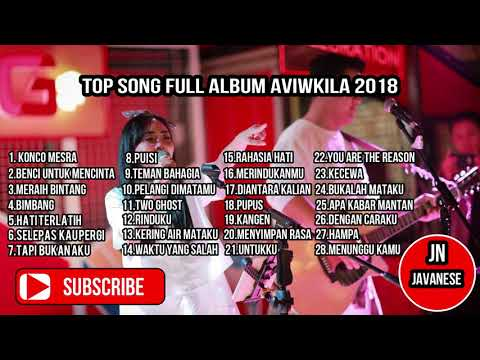 TOP SONG FULL ALBUM AVIWKILA 2018