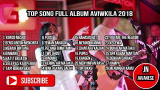 TOP SONG FULL ALBUM AVIWKILA 2018
