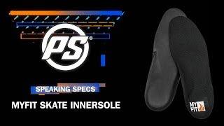 MYFIT Skate Innersole - Powerslide Speaking Specs