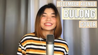BULONG by December Avenue | Cover