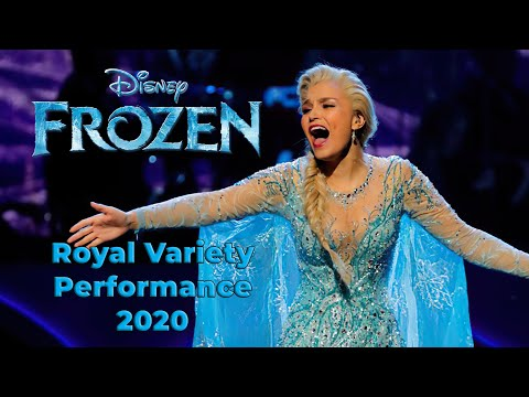 Frozen | Samantha Barks as Elsa Royal Variety Performance 2020 | Exclusive Preview