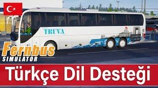 FERNBUS Coach Simulator - Türkçe Dil Desteği Eklendi! (1.4 Güncellemesi)