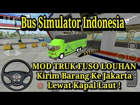Full Download] Bus Simulator Indonesia Mod Truck Fuso Lohan