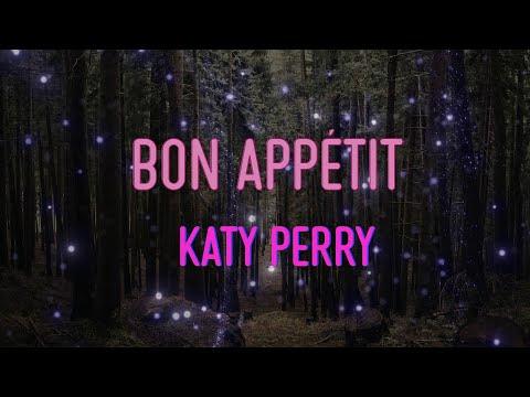 Katy Perry – Bon appétit Lyrics   All that you can have, boy