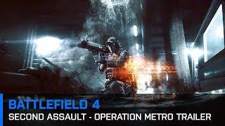 Video Battlefield 4: Second Assault - Operation Metro Trailer download MP3, 3GP, MP4, WEBM, AVI, FLV Juli 2018